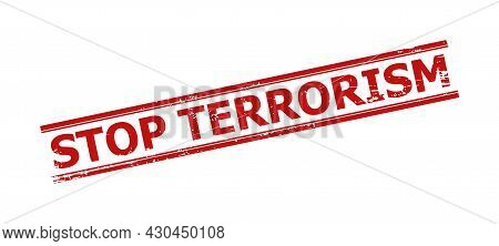 Red Stop Terrorism Seal Stamp. Stop Terrorism Title Is Between Parallel Double Lines. Rough Stop Ter