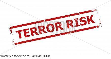 Red Terror Risk Rectangle Frame Seal Stamp. Terror Risk Title Is Inside Rectangle Frame. Rough Terro