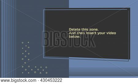 Video Overlay, Option 1.1. Editable Vector Illustration. Template With A Transparent Screen For Inse