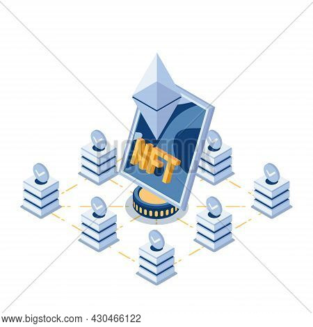 Flat 3d Isometric Nft Non Fungible Tokens Art In The Center Of Blockchain Technology. Nft And Crypto