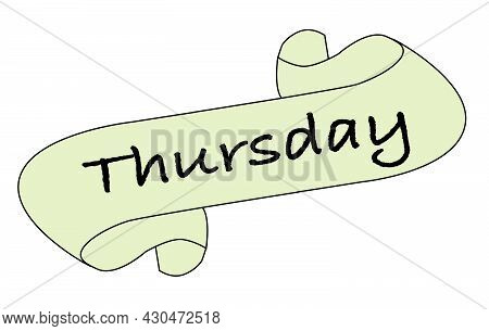 A Thursday Message Scroll Isolated Over A White Background.