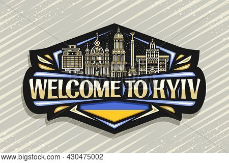 Vector Logo For Kyiv, Black Decorative Sign With Illustration Of Illuminated Kyiv City Scape On Twil