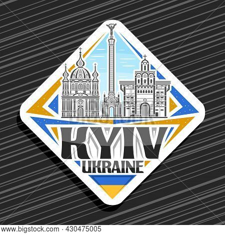 Vector Logo For Kyiv, White Rhombus Road Sign With Outline Illustration Of Famous Kyiv City Scape On