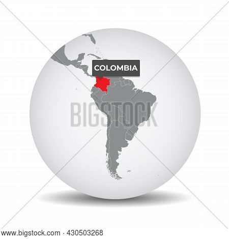 World Globe Map With The Identication Of Colombia. Map Of Colombia. Colombia On Grey Political 3d Gl