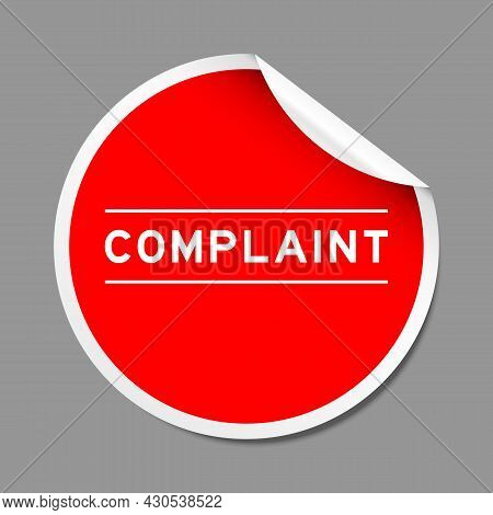 Red Color Peel Sticker Label With Word Complaint On Gray Background
