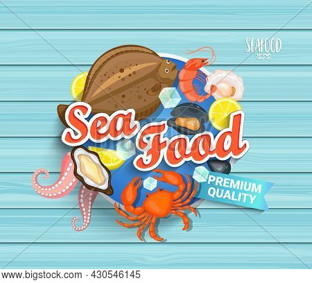Seafood Label In Cartoon Style On Blue Wooden Background. Shellfish, Oyster And Crab, Shrimp And Oct