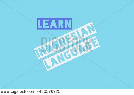 Learn Indonesian Language Typography Vector Background Design. Educational Typography Concept.