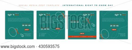 Set Of Social Media Post Template With Green And Orange Design. International Right To Know Day With
