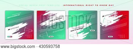 Set Of Social Media Post Template With Red And Green Design. International Right To Know Day With Me