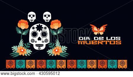 Day Of The Dead,  Dia De Los Muertos  Mexican Halloween Tradition Festival Web-banner, Poster With C