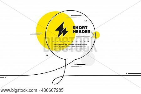 Electricity Simple Icon. Continuous Line Chat Bubble Banner. Electric Power Energy Type Sign. Lightn