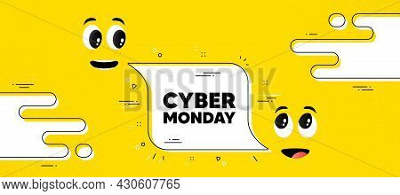 Cyber Monday Sale Text. Cartoon Face Chat Bubble Background. Special Offer Price Sign. Advertising D