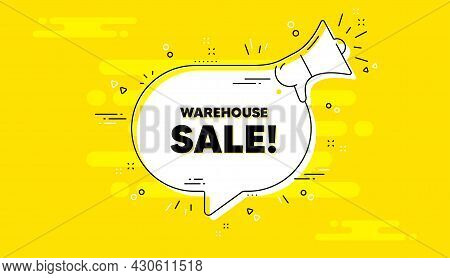 Warehouse Sale Text. Alert Megaphone Yellow Chat Banner. Special Offer Price Sign. Advertising Disco