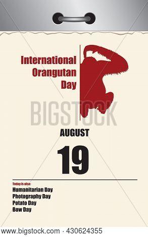 Old Style Multi-page Tear-off Calendar For International Orangutan Day.