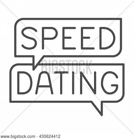 Speed Dating Speech Bubble, Dialogue Box, Emblem Thin Line Icon, Dating Concept, Logo Vector Sign On