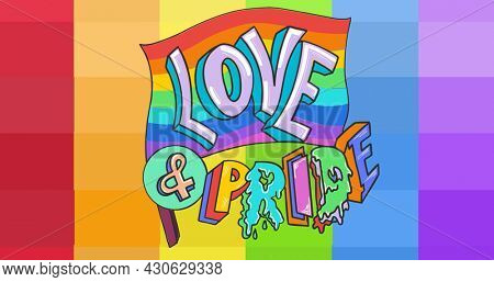 Lgbtq flag with love and pride text over rainbow stripes background. lgbtq pride and equality celebration concept digitally generated .