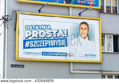Gliwice, Poland - June 4, 2021: Poster With Ewa Trzebinska Encouraging Vaccination Against Covid-19.