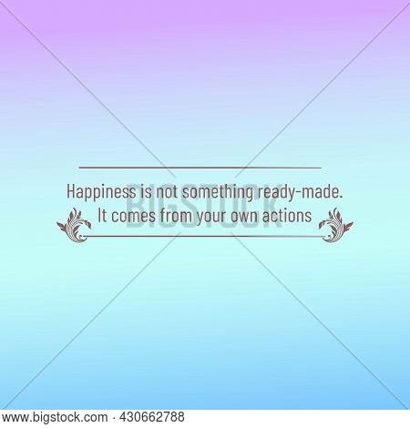 Motivating And Inspiring Quotes With Pastel Color Background