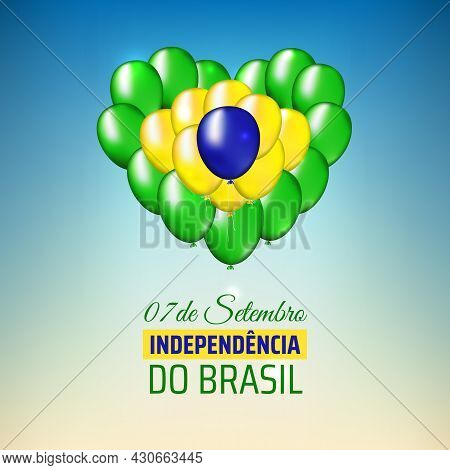 7 September, Brazil Independence Day, Vector Template. Heart Shaped Balloons In Brazilian Flag Color