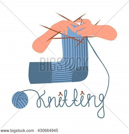 The Process Of Knitting A Sock On 5 Knitting Needles. Letters Made Of Thread. Hands Holds Knitting N