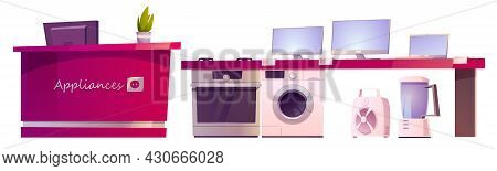Store With Home Appliances On Shelf And Counter With Cashbox. Vector Cartoon Set Of Household Equipm