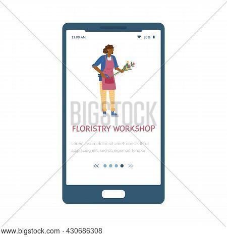 Floristry Workshop Onboarding Mobile App Screen Flat Vector Illustration.