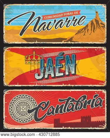 Navarre, Jaen And Cantabria Spanish Provinces Grunge Plates. Spain Regions Tin Signs With Coat Or Ar