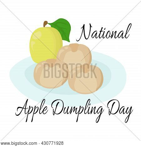 National Apple Dumpling Day, Traditional Dish With Apple Filling, For Banner Or Menu Decoration Vect