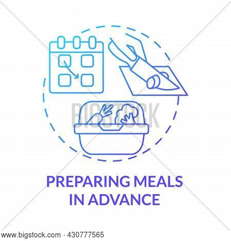 Preparing Meals In Advance Blue Gradient Concept Icon. Prep Foods Ahead Abstract Idea Thin Line Illu