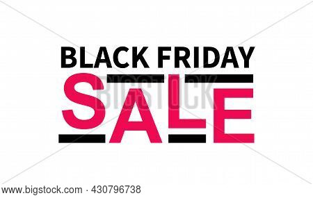 Stylish Sign Black Friday Sale. Isolated On White Background. In Red And Black Tones
