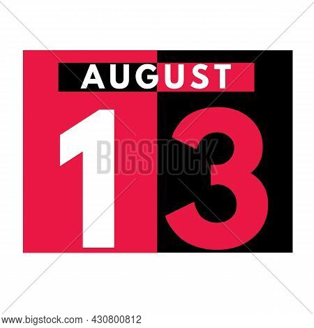 August 13 . Modern Daily Calendar Icon .date ,day, Month .calendar For The Month Of August