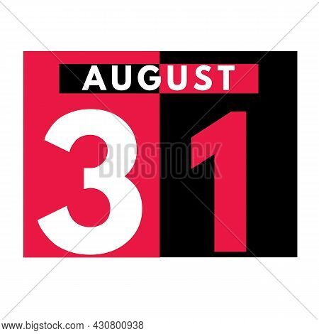 August 31 . Modern Daily Calendar Icon .date ,day, Month .calendar For The Month Of August