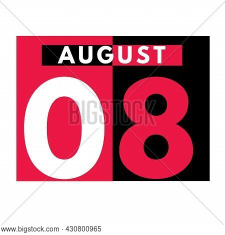 August 8 . Modern Daily Calendar Icon .date ,day, Month .calendar For The Month Of August
