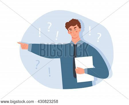 Angry Young Male Character Is Pointing Index Finger Forward On White Background. Man Is Telling Some