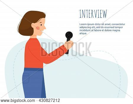 Vector Scene With A Woman Interviewing. Interview Concept. A Girl Talking. A Journalist Holding A Mi