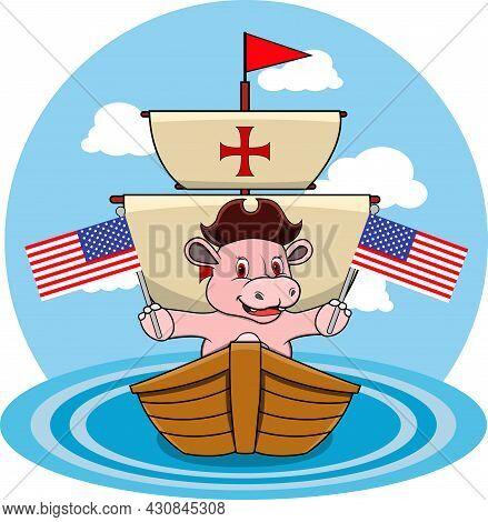 Happy Columbus Day America With Cute Hippopotamus And Ship In Sea, Cartoon, Mascot, Animals, Charact