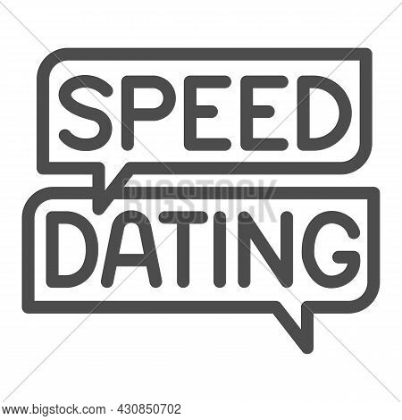 Speed Dating Speech Bubble, Dialogue Box, Emblem Line Icon, Dating Concept, Logo Vector Sign On Whit