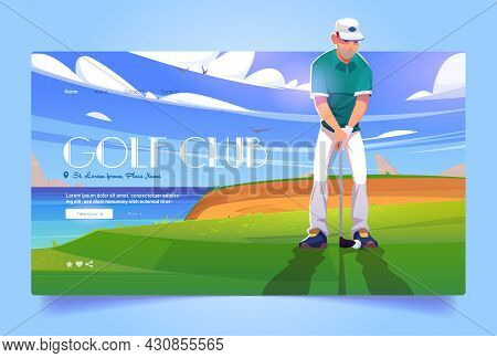Golf Club Cartoon Landing Page. Golfer Playing On Green Field Hitting Ball On Nature Course Landscap