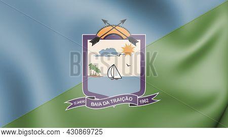 3d Flag Of Baia Da Traicao (paraiba), Brazil. 3d Illustration.