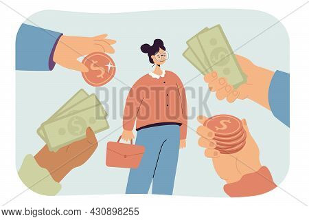 Girl Receiving Many Lucrative Financial Offers. Flat Vector Illustration. Hands Holding Out Coins An