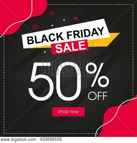 A Banner For A Sale For The Black Friday Event. A Template For Social Networks And Advertising Disco