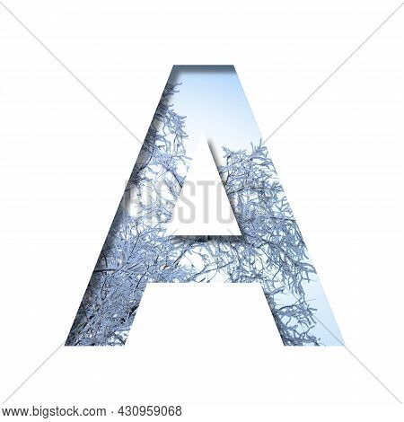 Winter Letters. The Letter A Cut Out Of Paper On The Background Of The Winter Sky And Snow-covered T