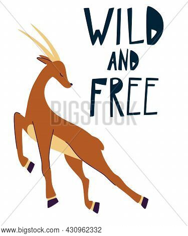 Impala. Quotes Wild And Free. Hand Draw Running Gazelle. Wild Animals. Funny Cartoon Animals. Vector