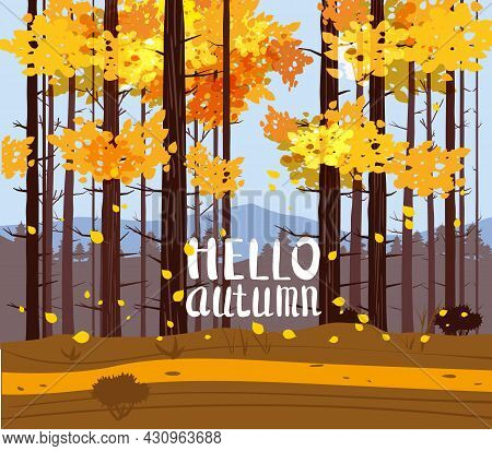 Autumn Landscape Park, Forest With Text Hello Autumn. Fall, Trees In Yellow Orange Foliage, Alley, P