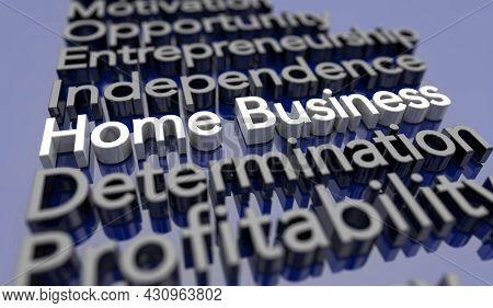 Home Business Entrepreneur Start Up Company Self Employed 3d Illustration