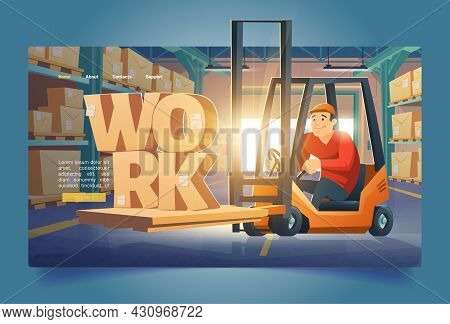 Warehouse Work Banner With Man In Forklift And Shelves With Cardboard Boxes. Vector Landing Page Of