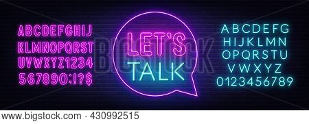 Neon Sign Let S Talk In The Speech Bubble On Brick Wall Background.