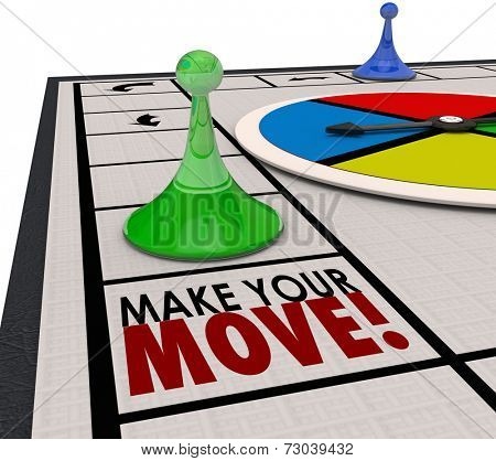 Make Your Move words on a board game and a piece moving forward to keep progress in competition