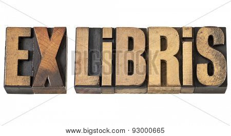 ex libris - library concept - isolated text in vintage letterpress wood type
