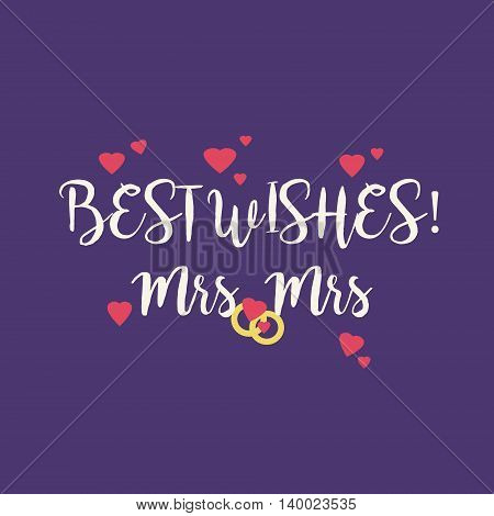 Cute wedding Best Wishes Mrs Mrs congratulations greeting card for a lesbian couple with pink hearts and golden rings on purple background.